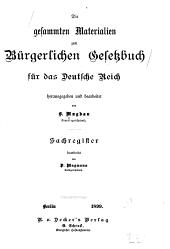Die gesamten Materialien zum Bürgerlichen Gesetzbuch für das Deutsche Reich: Band 6