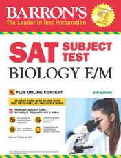 Barron's SAT Subject Test Biology E/M, 6th edition With Online Bonus Tests