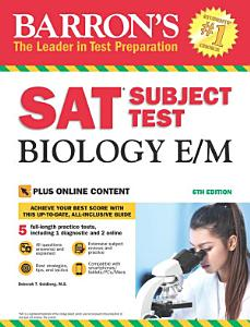 Barron s SAT Subject Test Biology E M  6th edition With Online Bonus Tests Book