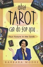 What Tarot Can Do for You