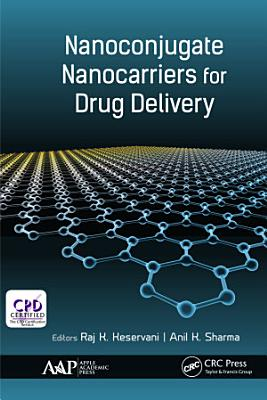 Nanoconjugate Nanocarriers for Drug Delivery