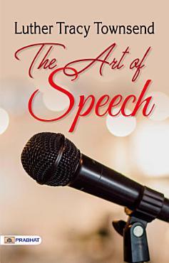The Art of Speech PDF