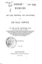 Memoirs of the Life, Writings, and Discoveries of Sir Isaac Newton: 2