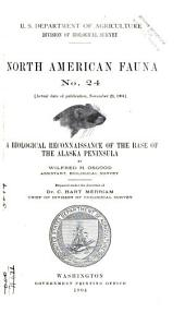 A Biological Reconnaissance of the Base of the Alaska Peninsula: Issues 24-26