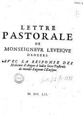 Lettre pastorale de Monseigneur l'evesque d'Angers [Henri Arnauld] avec la Response des Habitans d'Angers...