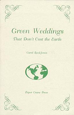Green Weddings that Don t Cost the Earth PDF