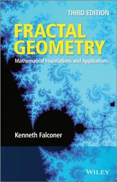 Fractal Geometry: Mathematical Foundations and Applications, Edition 3