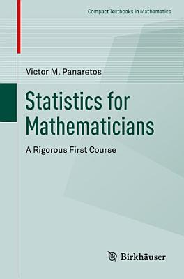 Statistics for Mathematicians