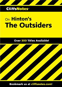 CliffsNotes on Hinton s The Outsiders Book