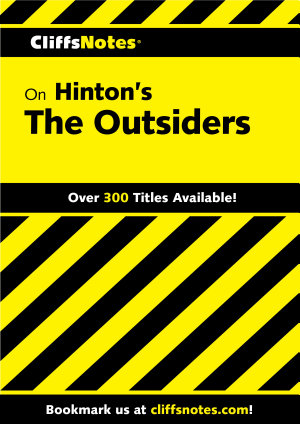 CliffsNotes on Hinton s The Outsiders