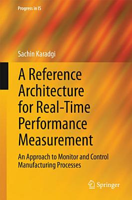 A Reference Architecture for Real Time Performance Measurement