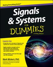 Signals and Systems For Dummies
