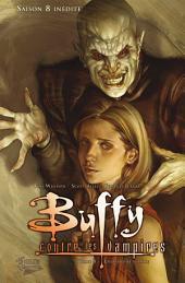 Buffy contre les vampires (Saison 8) T08: La dernière flamme
