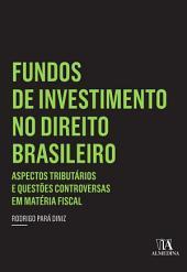 Fundos de Investimento no Direito Brasileiro