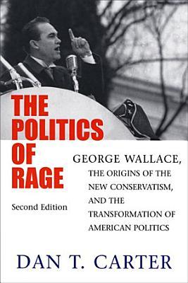 The Politics of Rage