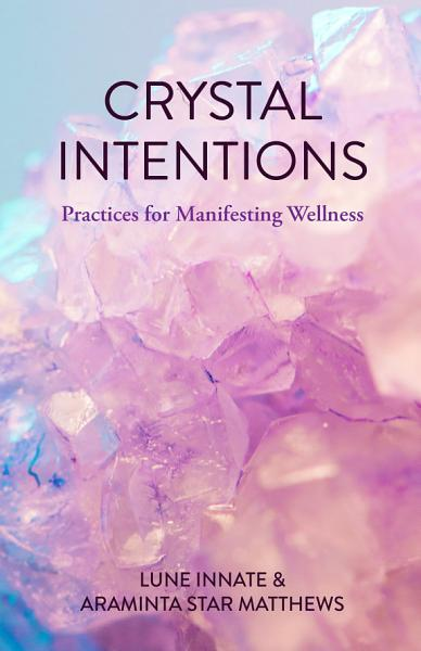 Crystal Intentions Pdf Book