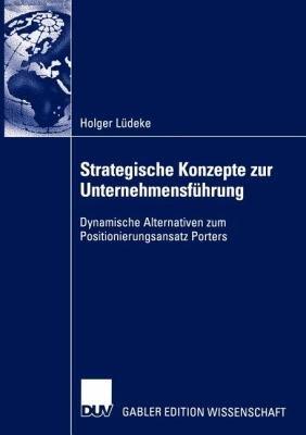 Strategische Konzepte zur Unternehmensf  hrung PDF