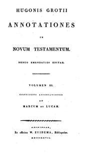 Annotationes in Novum Testamentum: Marcum et Lucam