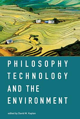 Philosophy  Technology  and the Environment