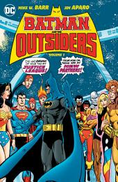 Batman & the Outsiders Vol. 1 : Volume 1, Issues 1-13