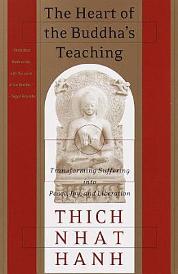 The Heart of the Buddha s Teaching PDF