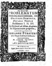Decadis Tertiae Problemata I. II. III.: 3,1-3