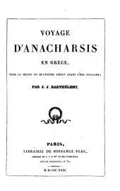 Voyage d'Anacharsis en Gréce, vers le milieu du 4e siècle avant l'ére vulgaire
