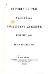 History of the National Constituent Assembly, from May, 1848
