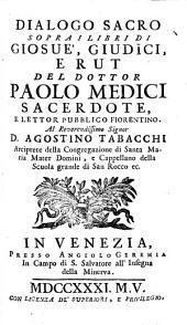 Dialoghi Sacri Sopra La Divina Scrittura: ¬I Libri Di Giosue', Giudici, E Rut, Volume 7
