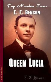 Queen Lucia: Top Novelist Focus