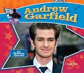 Andrew Garfield:: Star of The Amazing Spider-Man