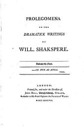 The Dramatick Writings of Will. Shakspere: With the Notes of All the Various Commentators; Printed Complete from the Best Editions of Sam. Johnson and Geo. Steevens. ...under the Direction of John Bell, Volume 1