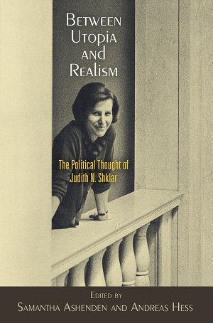 Between Utopia and Realism