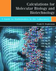 Calculations for Molecular Biology and Biotechnology PDF