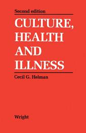 Culture, Health and Illness: An Introduction for Health Professionals, Edition 2