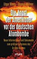 Die Angst der Amerikaner vor der deutschen Atombombe PDF