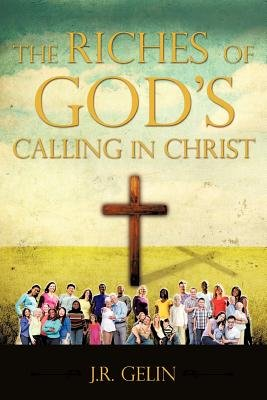 The Riches of God s Calling in Christ