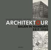 Architektour: Bauen in Hamburg seit 1900