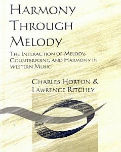 Workbook for Harmony Through Melody Book