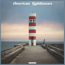 American Lighthouses 2021 Wall Calendar