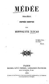 Médée tragédie, d'après Euripide