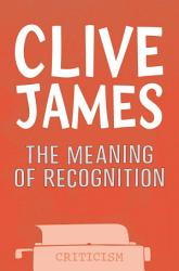 The Meaning Of Recognition Book PDF