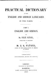 A practical dictionary of the English and German languages: Volume 1