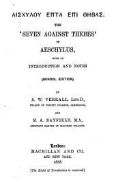 The 'Seven against Thebes' of Aeschylus,