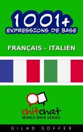 1001+ Expressions de Base Français - Italien