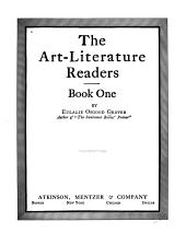 The Art-literature Readers: A primer, [Book one-], Book 1