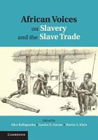 African Voices on Slavery and the Slave Trade  Volume 1  The Sources PDF