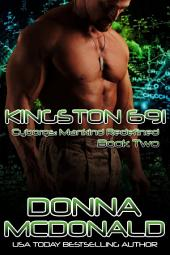 Kingston 691 (Science Fiction Romance, Paranormal): Book Two of Cyborgs: Mankind Redefined