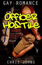 Officer Hostile: Gay Romance