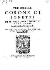 Tre sorelle corone di Sonetti ... sopra la felicissima vittoria navale (etc.)